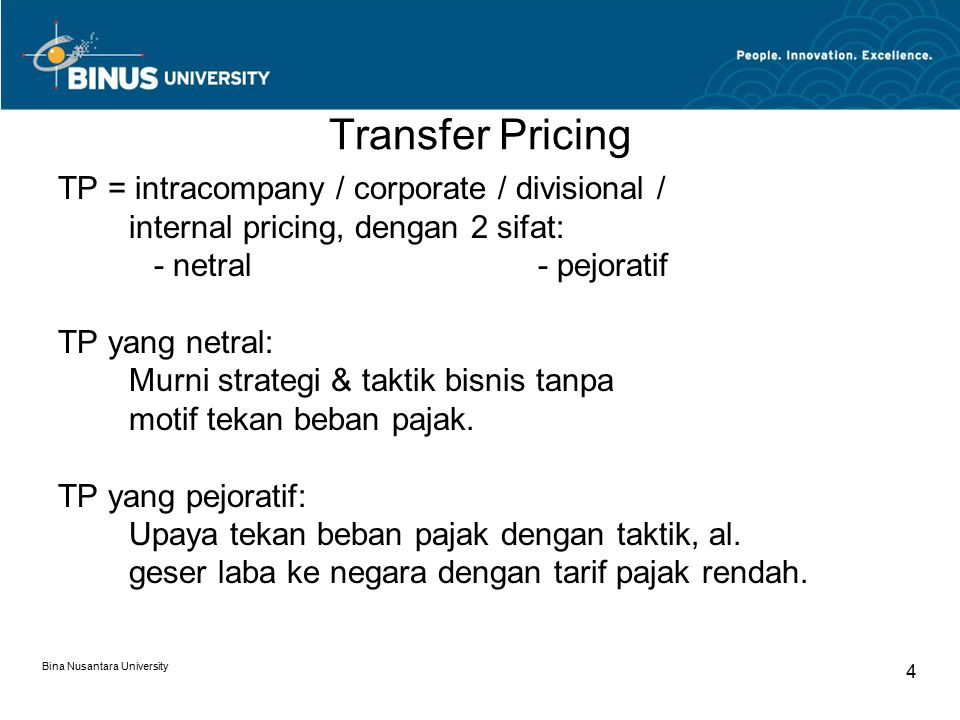 Transfer Pricing TP = intracompany / corporate / divisional /
