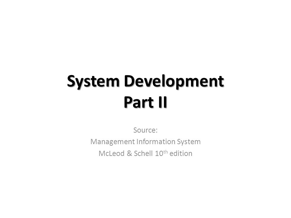 System Development Part II