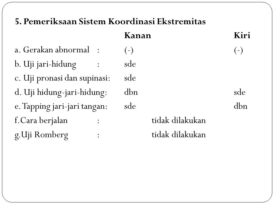 5. Pemeriksaan Sistem Koordinasi Ekstremitas