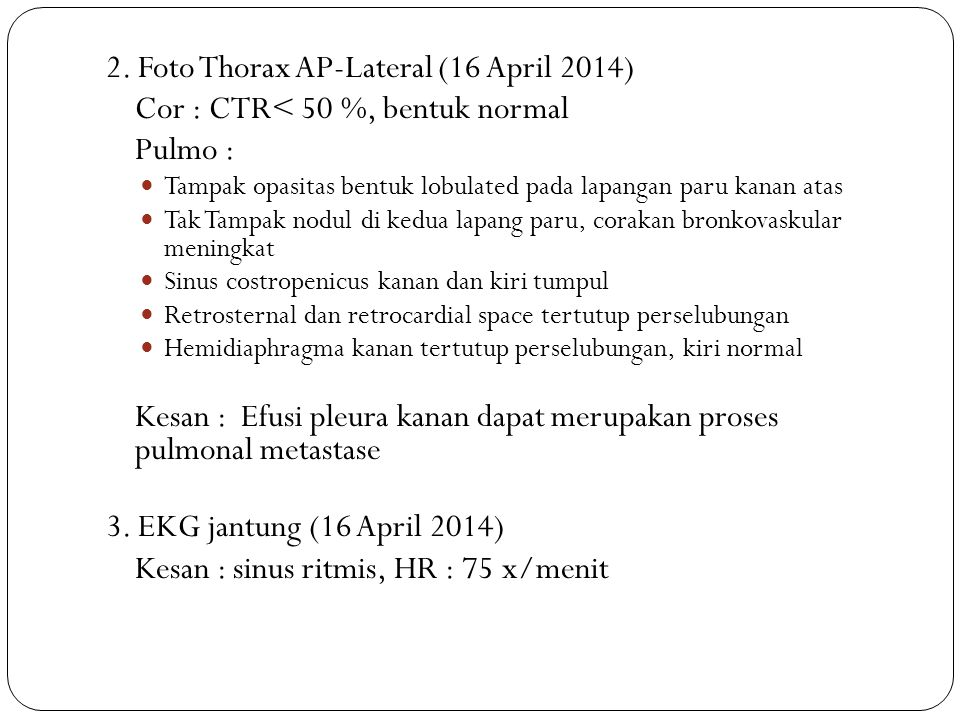 2. Foto Thorax AP-Lateral (16 April 2014)