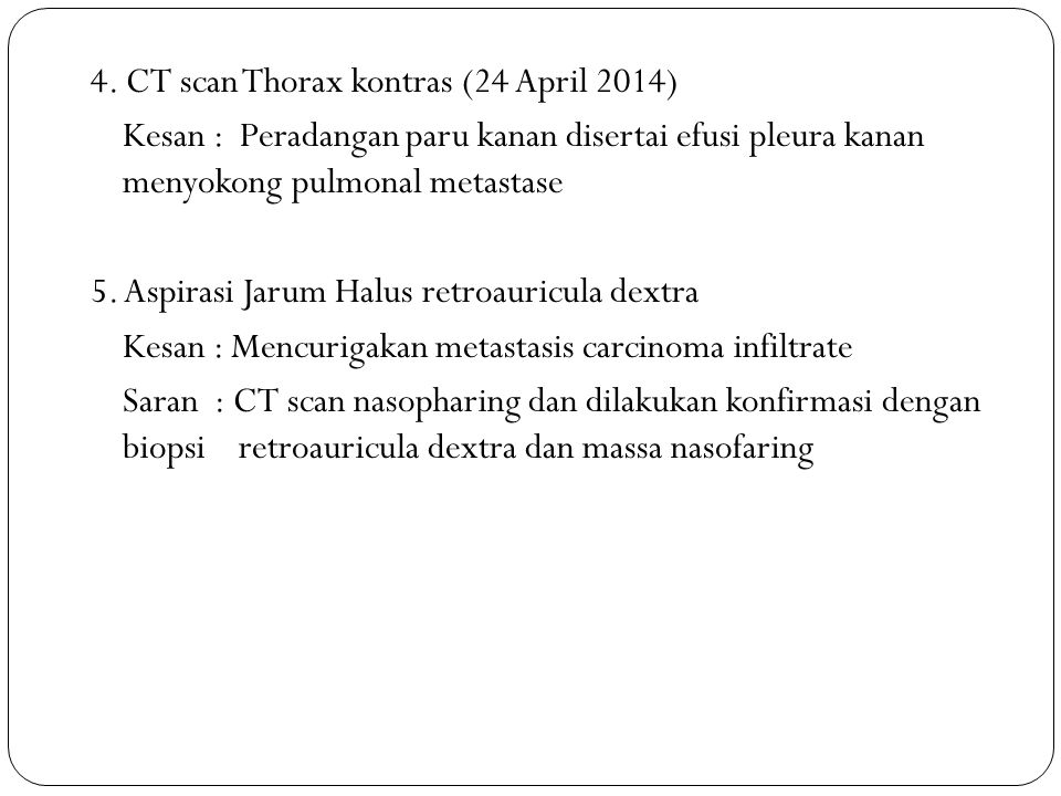 4. CT scan Thorax kontras (24 April 2014)