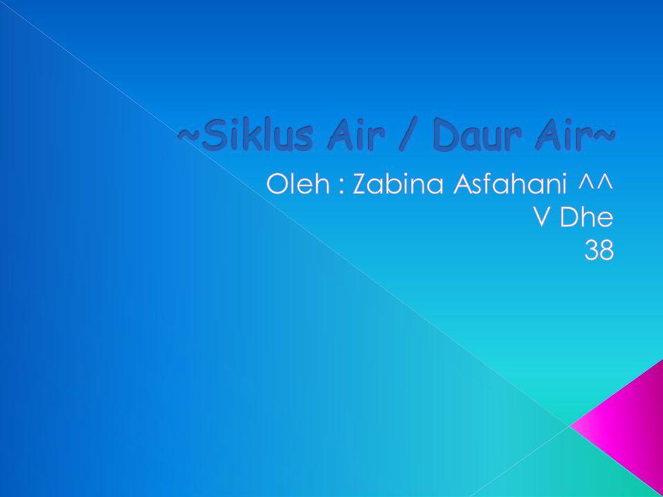 Oleh : Zabina Asfahani ^^ V Dhe 38