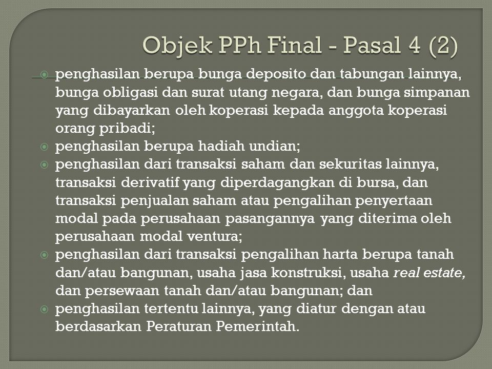 Objek PPh Final - Pasal 4 (2)