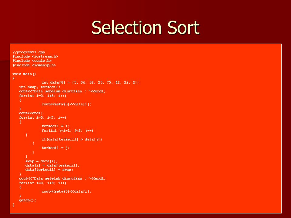 Selection Sort //program21.cpp #include <iostream.h>