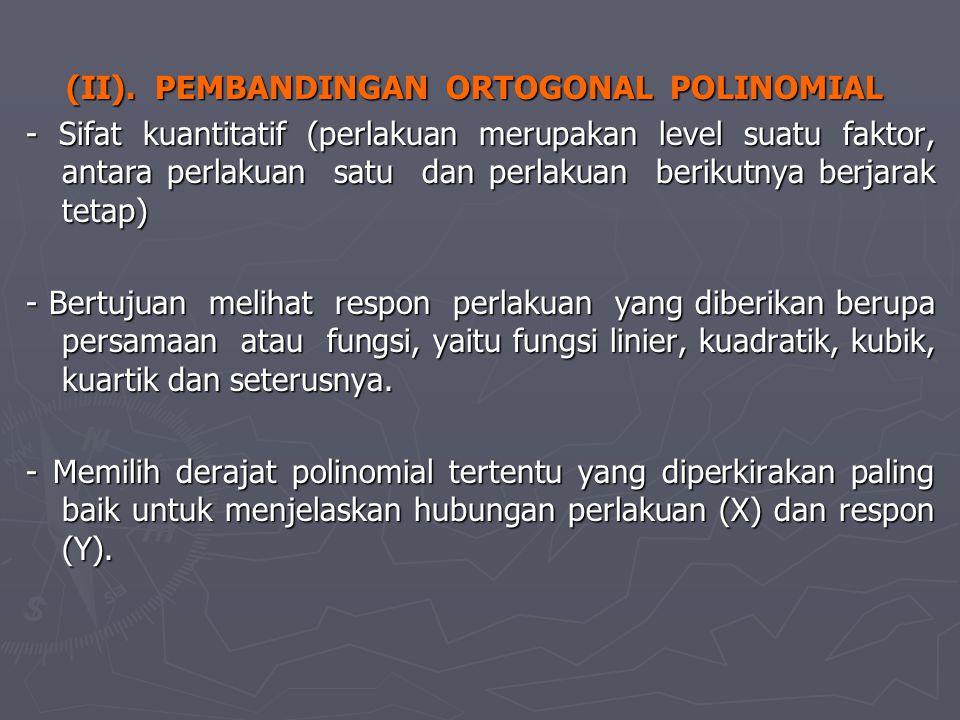 (II). PEMBANDINGAN ORTOGONAL POLINOMIAL