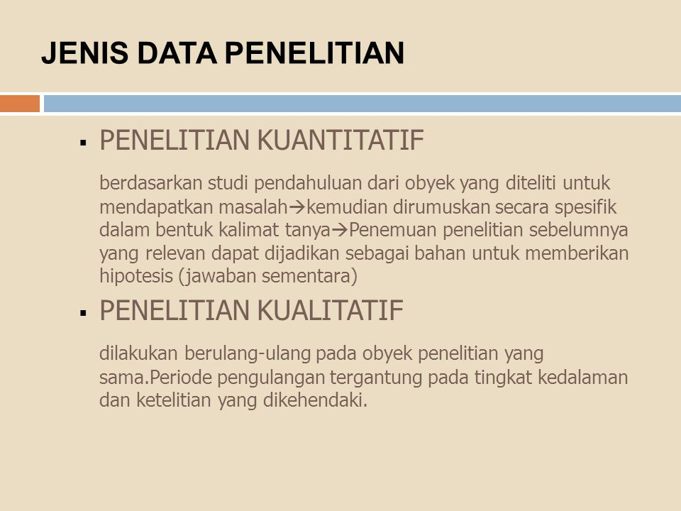 JENIS DATA PENELITIAN PENELITIAN KUANTITATIF