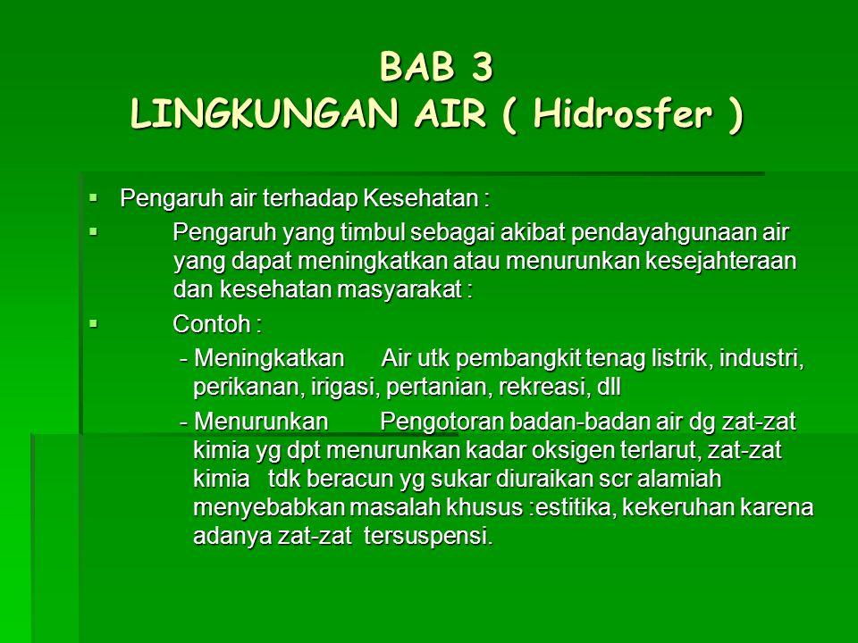 BAB 3 LINGKUNGAN AIR ( Hidrosfer )