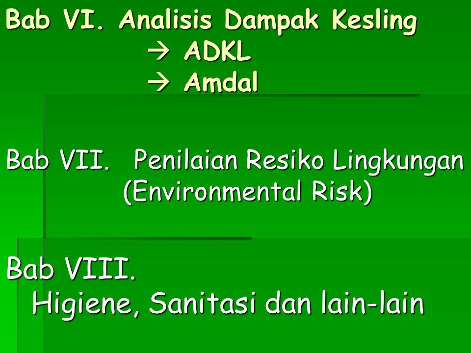 Bab VI. Analisis Dampak Kesling  ADKL  Amdal