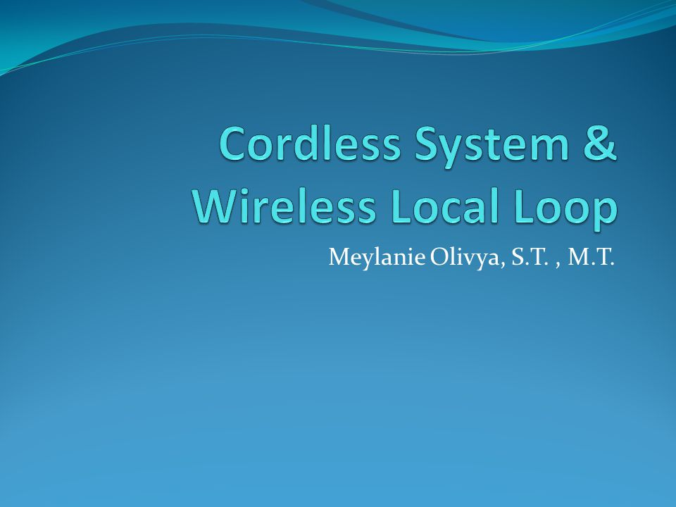 Cordless System & Wireless Local Loop