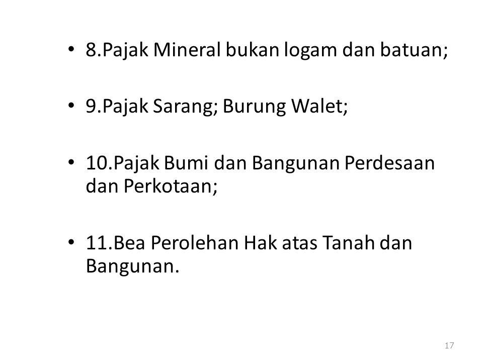 8.Pajak Mineral bukan logam dan batuan;