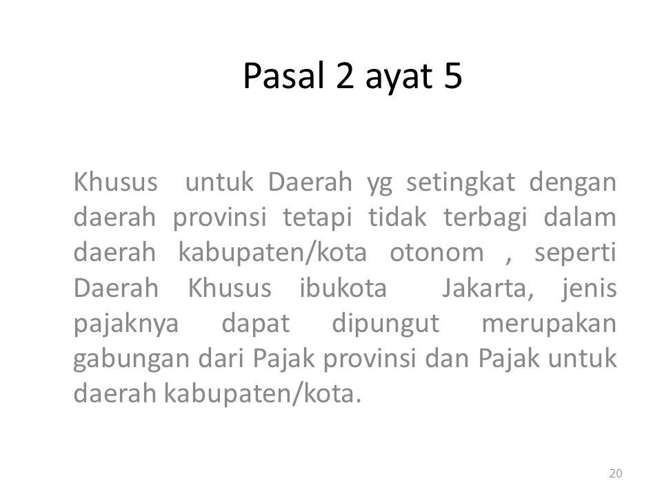 Pasal 2 ayat 5