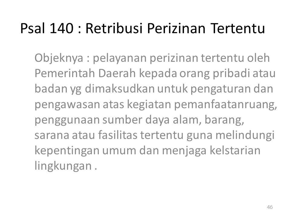 Psal 140 : Retribusi Perizinan Tertentu