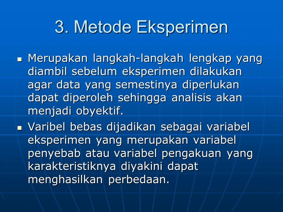 3. Metode Eksperimen