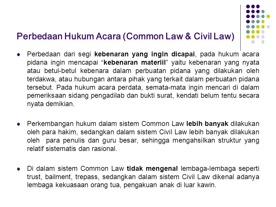 Perbedaan Hukum Acara (Common Law & Civil Law)