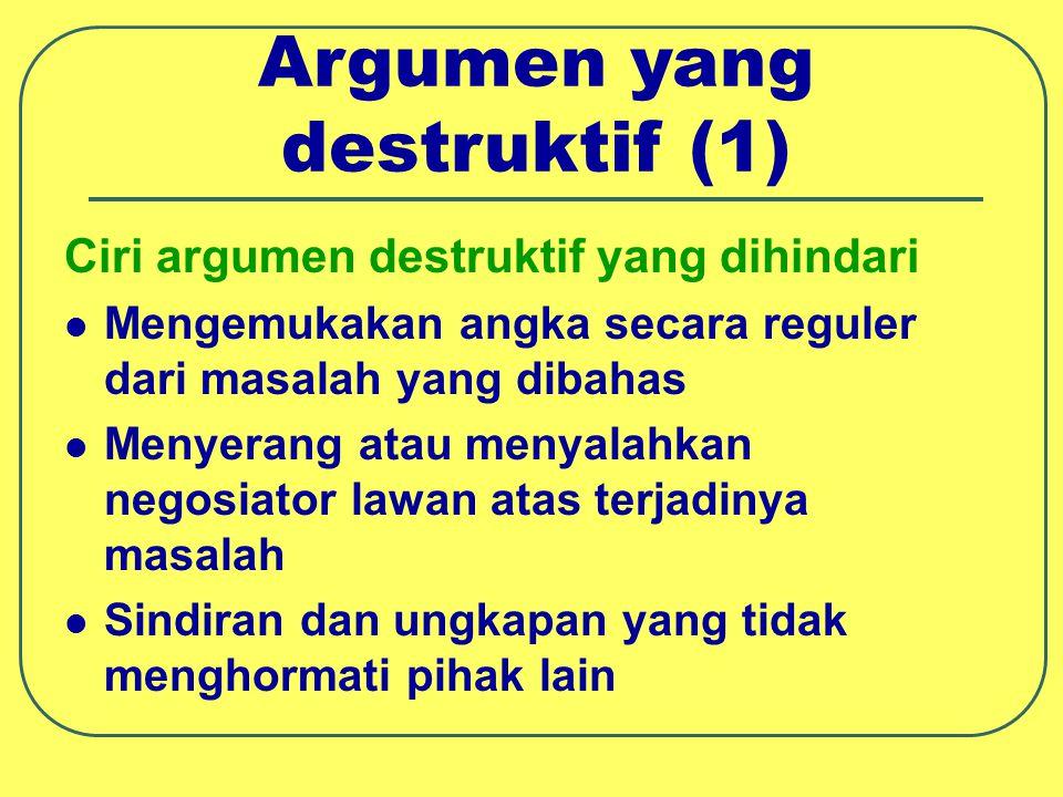 Argumen yang destruktif (1)