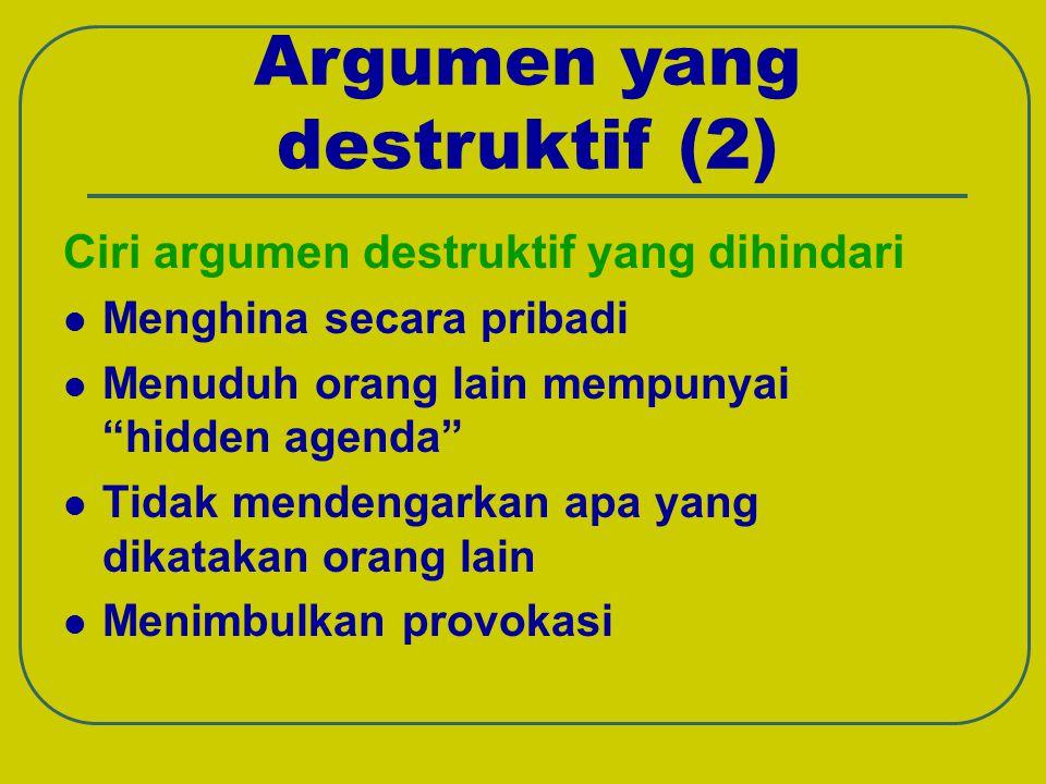 Argumen yang destruktif (2)