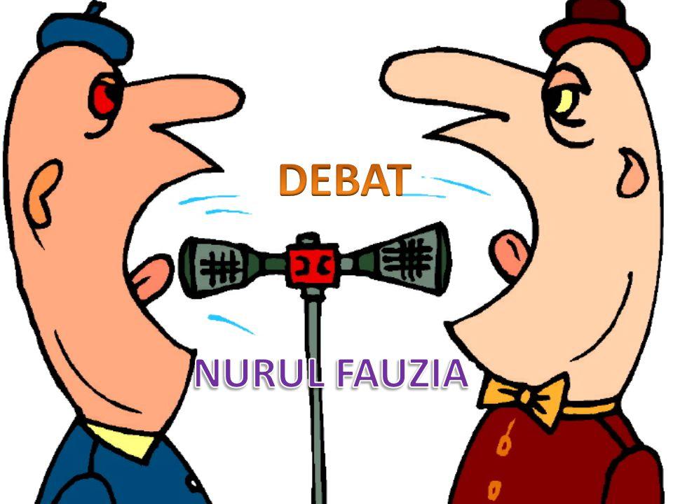 DEBAT NURUL FAUZIA
