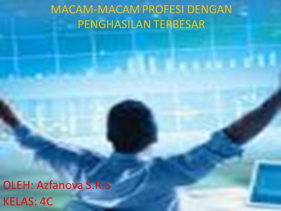 MACAM-MACAM PROFESI DENGAN PENGHASILAN TERBESAR