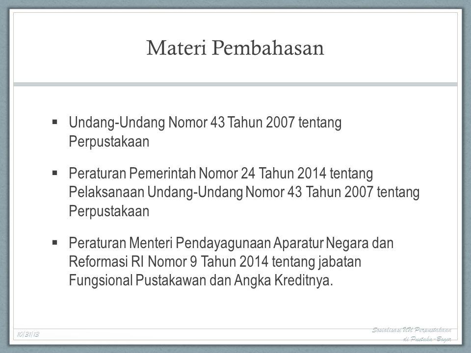 Materi Pembahasan Undang-Undang Nomor 43 Tahun 2007 tentang Perpustakaan.