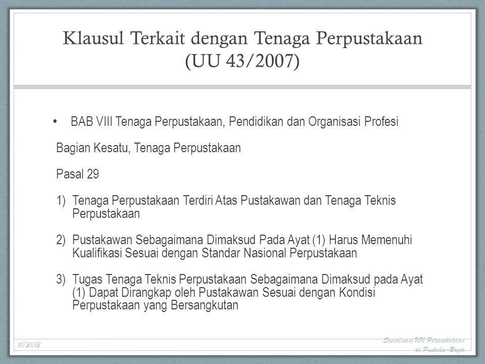 Klausul Terkait dengan Tenaga Perpustakaan (UU 43/2007)