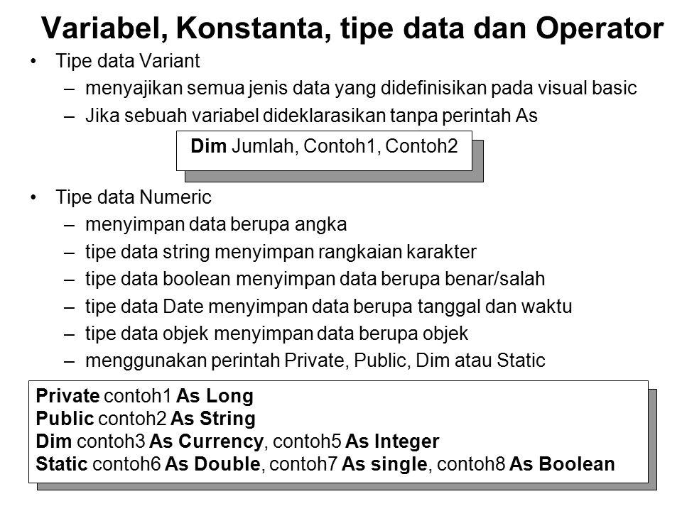 Variabel, Konstanta, tipe data dan Operator