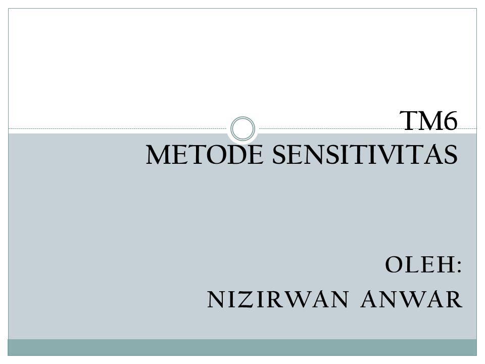 TM6 METODE SENSITIVITAS