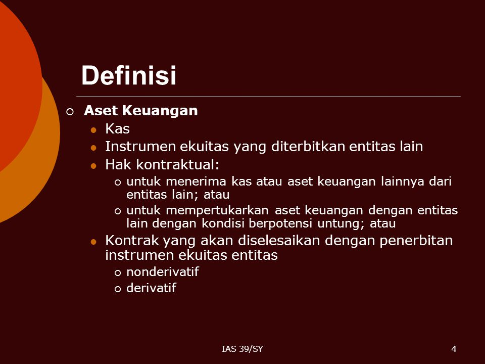 Definisi Aset Keuangan Kas