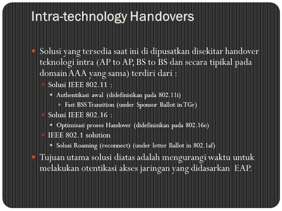Intra-technology Handovers