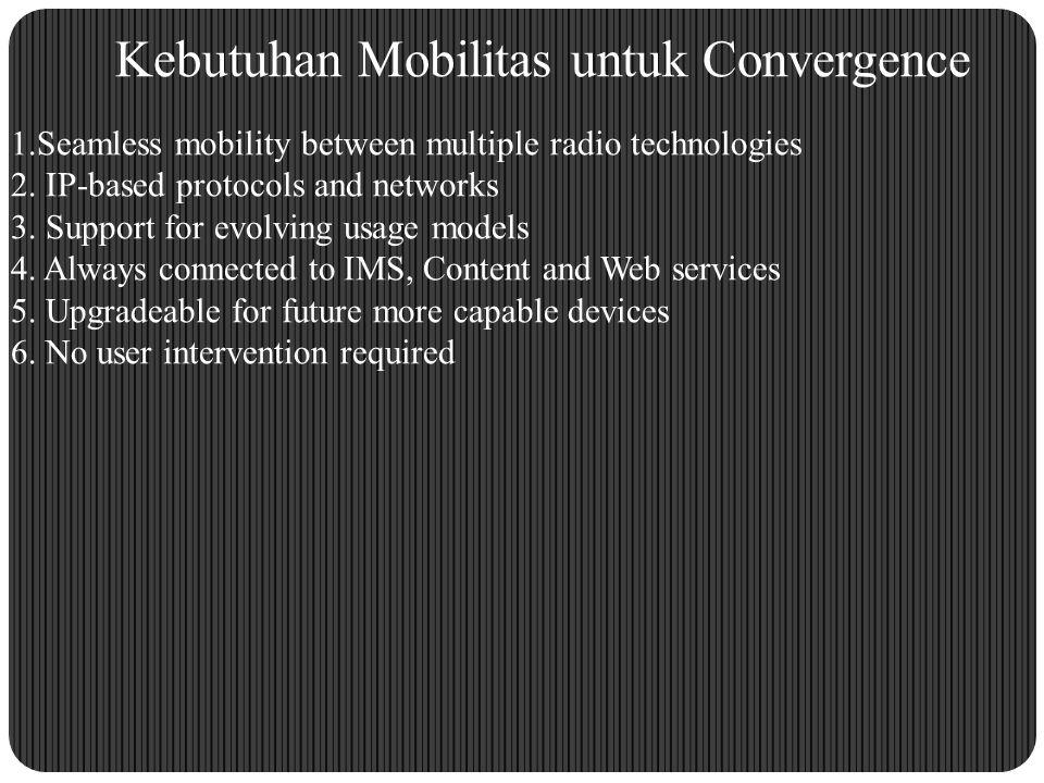 Kebutuhan Mobilitas untuk Convergence