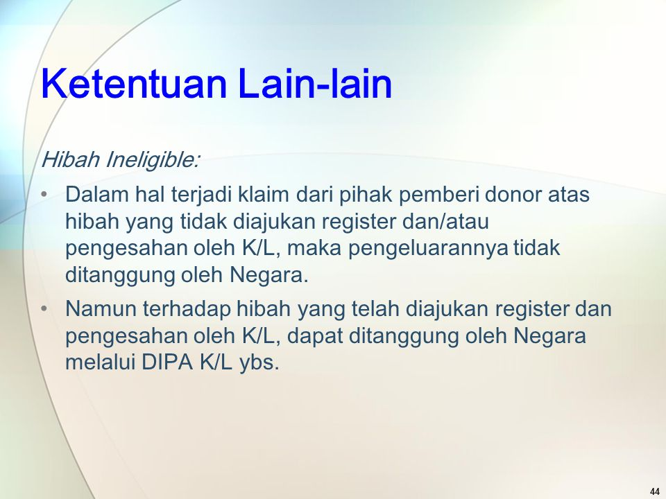 Ketentuan Lain-lain Hibah Ineligible: