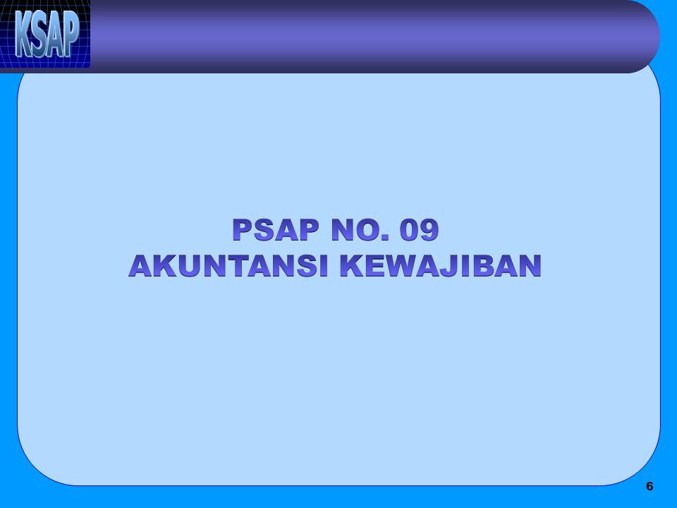PSAP NO. 09 AKUNTANSI KEWAJIBAN
