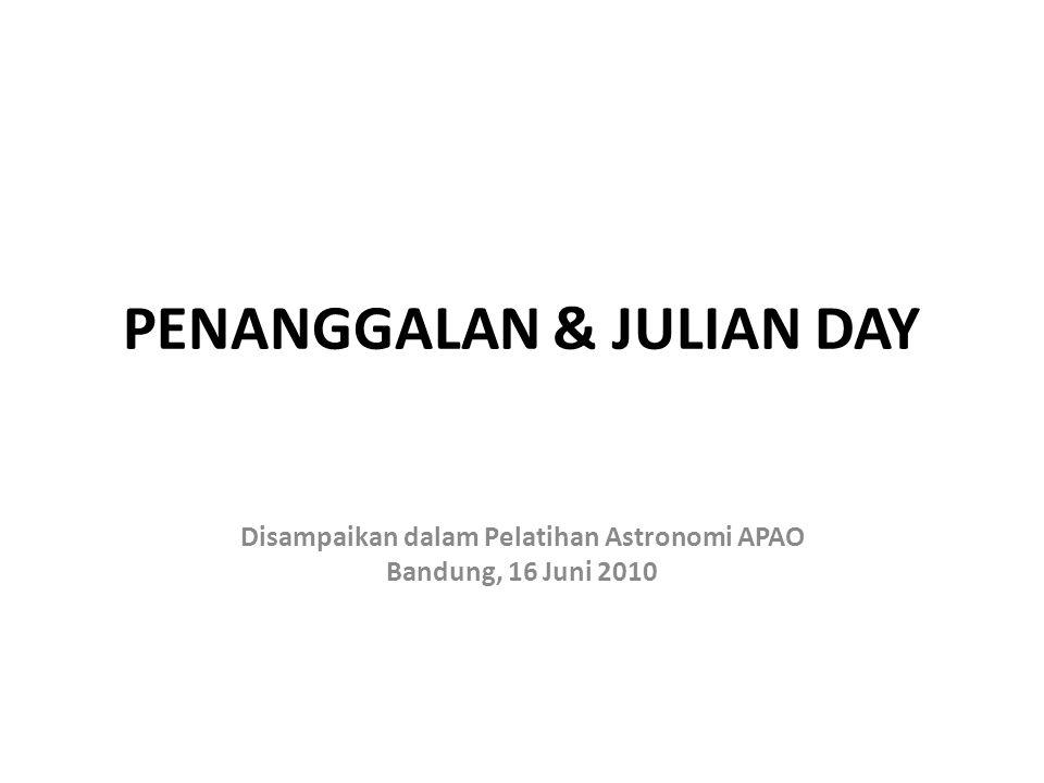PENANGGALAN & JULIAN DAY