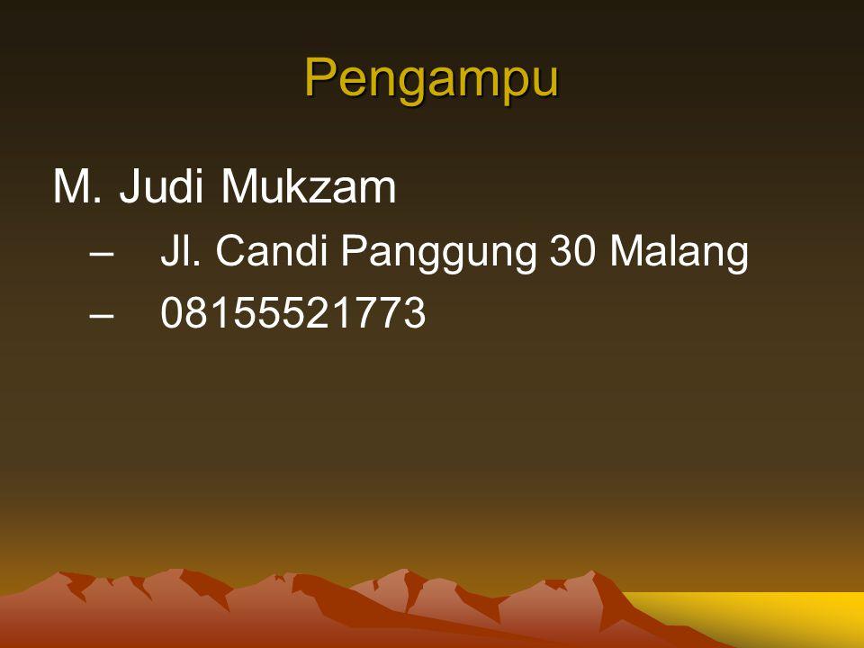 Pengampu M. Judi Mukzam Jl. Candi Panggung 30 Malang 08155521773