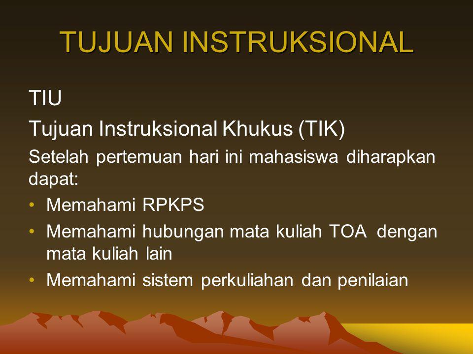 TUJUAN INSTRUKSIONAL TIU Tujuan Instruksional Khukus (TIK)