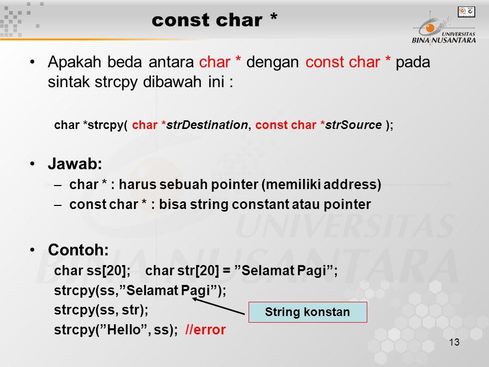 const char * Apakah beda antara char * dengan const char * pada sintak strcpy dibawah ini :