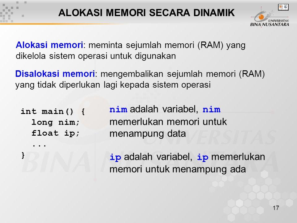 ALOKASI MEMORI SECARA DINAMIK