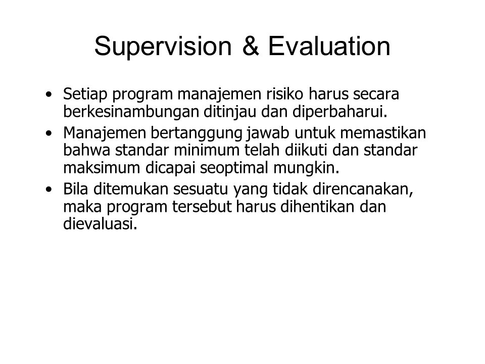 Supervision & Evaluation