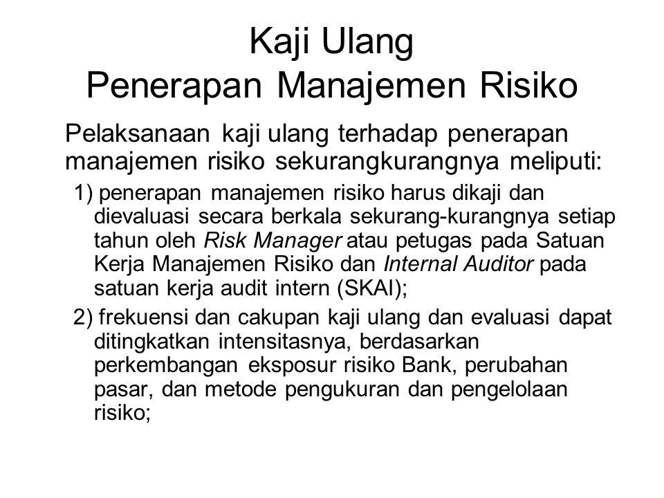 Kaji Ulang Penerapan Manajemen Risiko