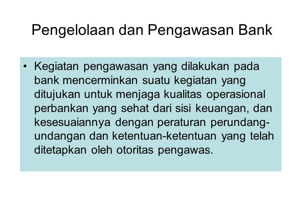 Pengelolaan dan Pengawasan Bank