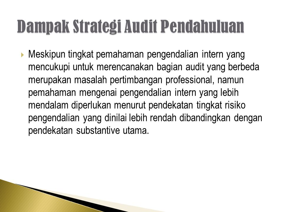 Dampak Strategi Audit Pendahuluan