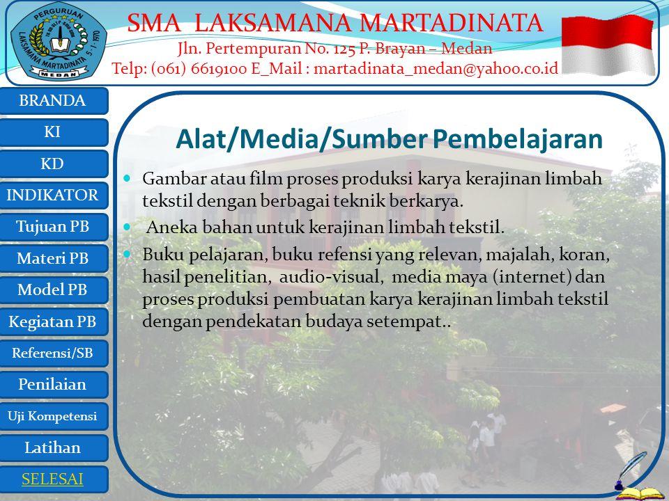 Alat/Media/Sumber Pembelajaran