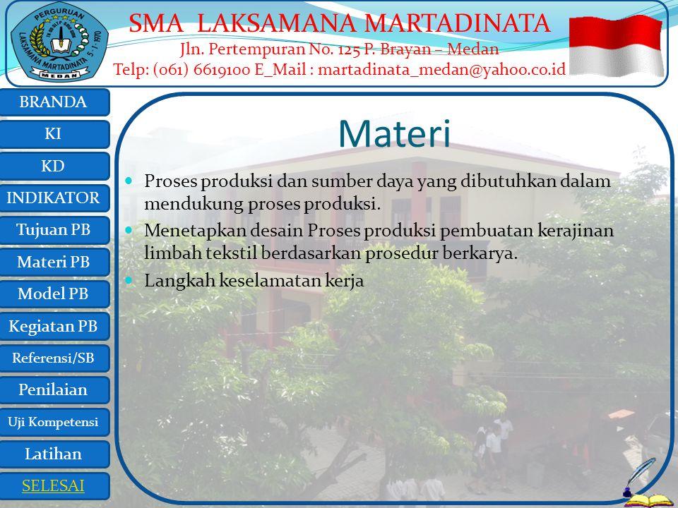 Materi Proses produksi dan sumber daya yang dibutuhkan dalam mendukung proses produksi.