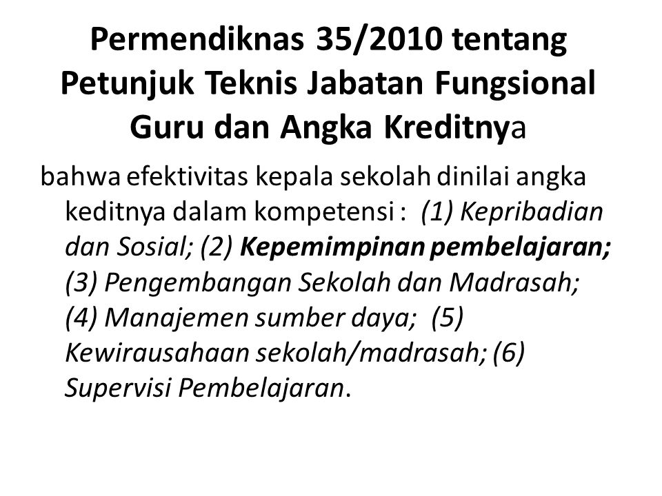 Permendiknas 35/2010 tentang Petunjuk Teknis Jabatan Fungsional Guru dan Angka Kreditnya