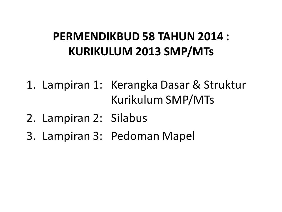 PERMENDIKBUD 58 TAHUN 2014 : KURIKULUM 2013 SMP/MTs