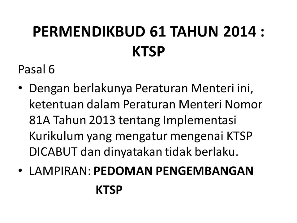 PERMENDIKBUD 61 TAHUN 2014 : KTSP