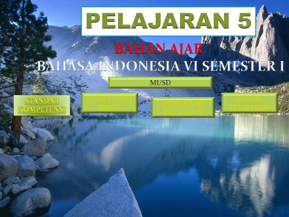 BAHASA INDONESIA VI SEMESTER I