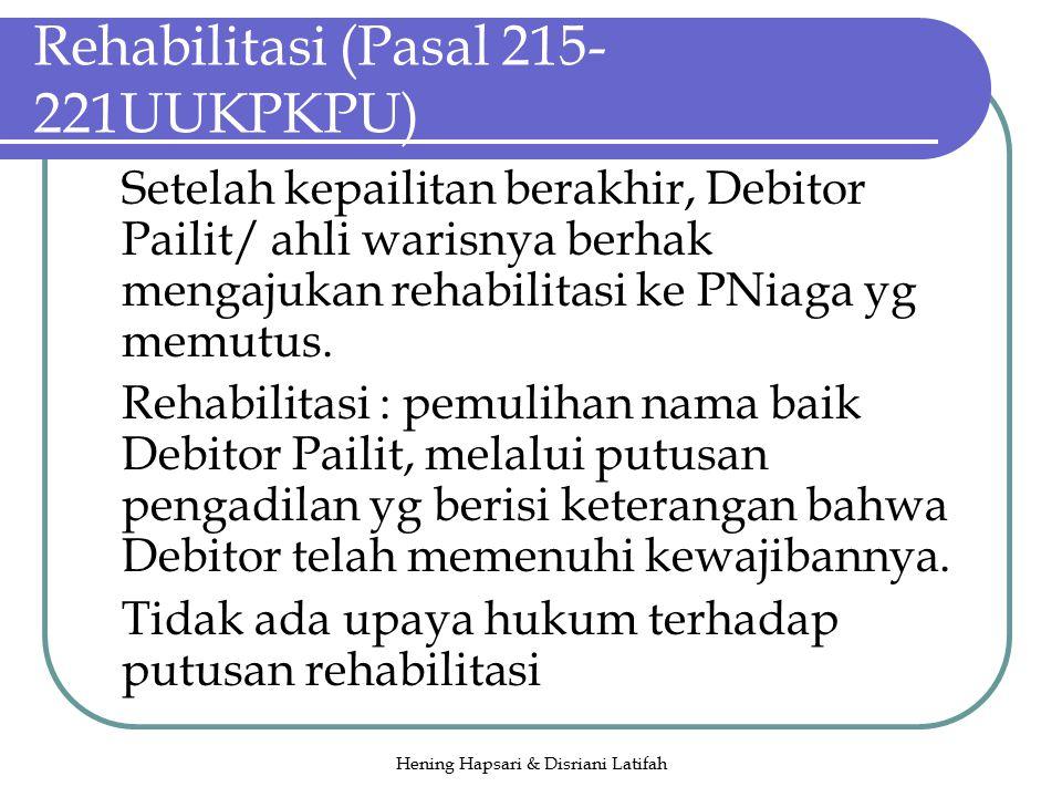 Rehabilitasi (Pasal 215-221UUKPKPU)