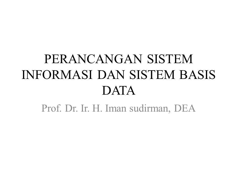 PERANCANGAN SISTEM INFORMASI DAN SISTEM BASIS DATA