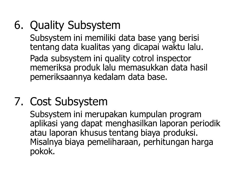 Quality Subsystem Cost Subsystem