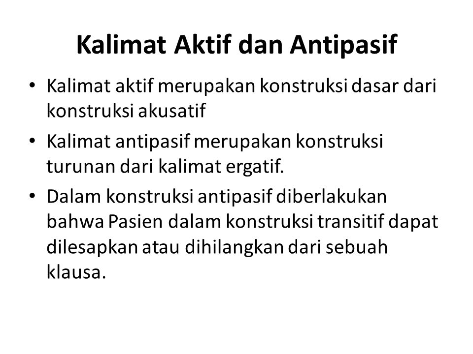 Kalimat Aktif dan Antipasif